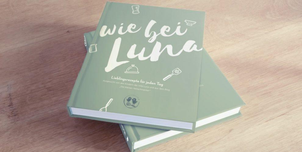 Kochbuch mit Rezepten für Kinder- Wie bei Luna