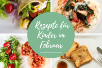 Rezepte für Kinder im Februar